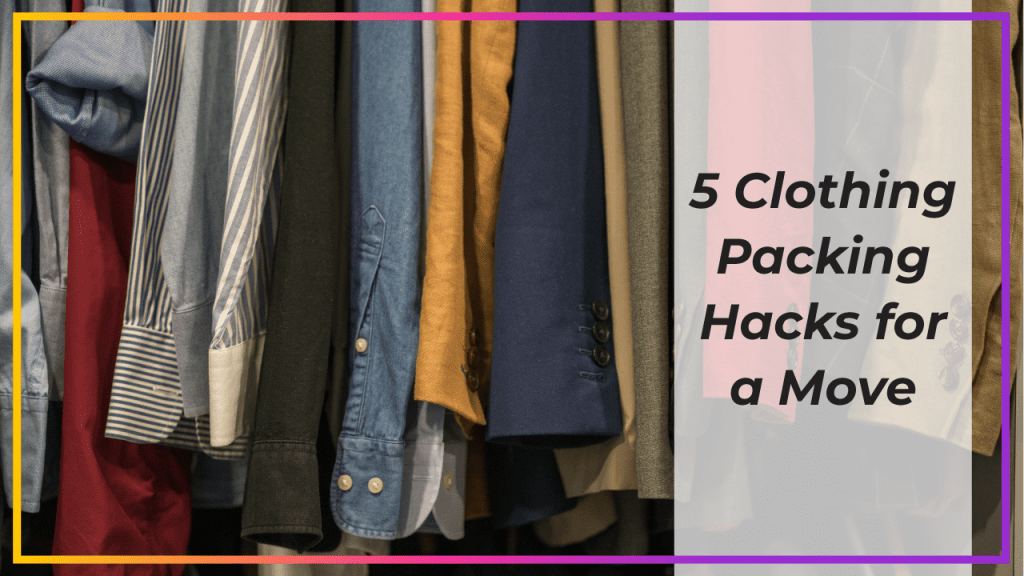 Clothing Packing Hacks