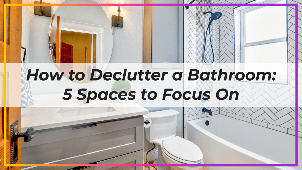 how to declutter a bathroom