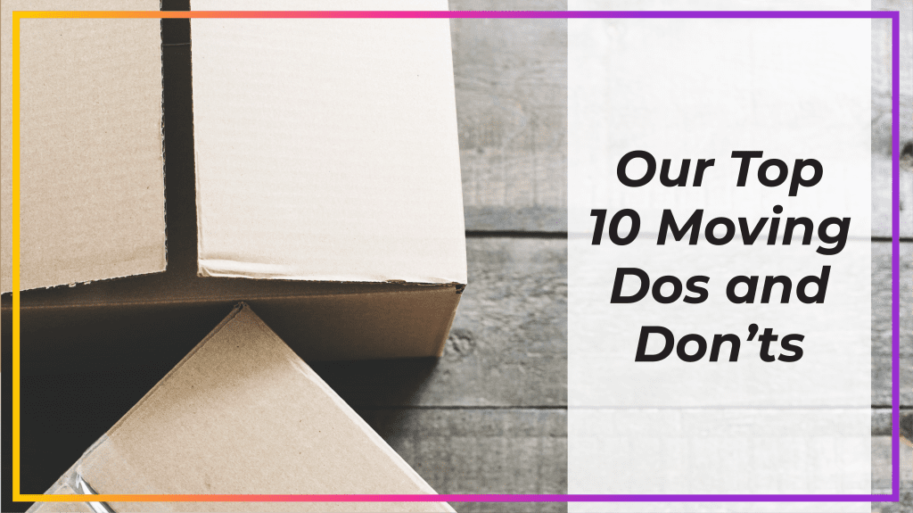 moving dos and don'ts