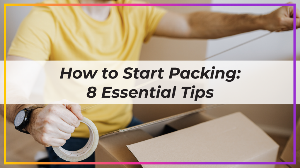 how to start packing