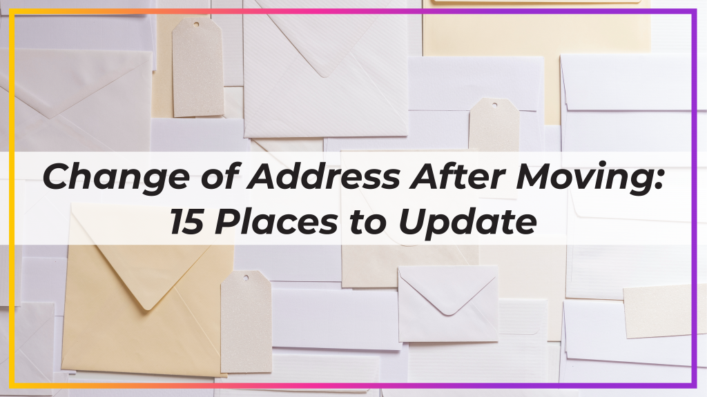 Change of Address After Moving