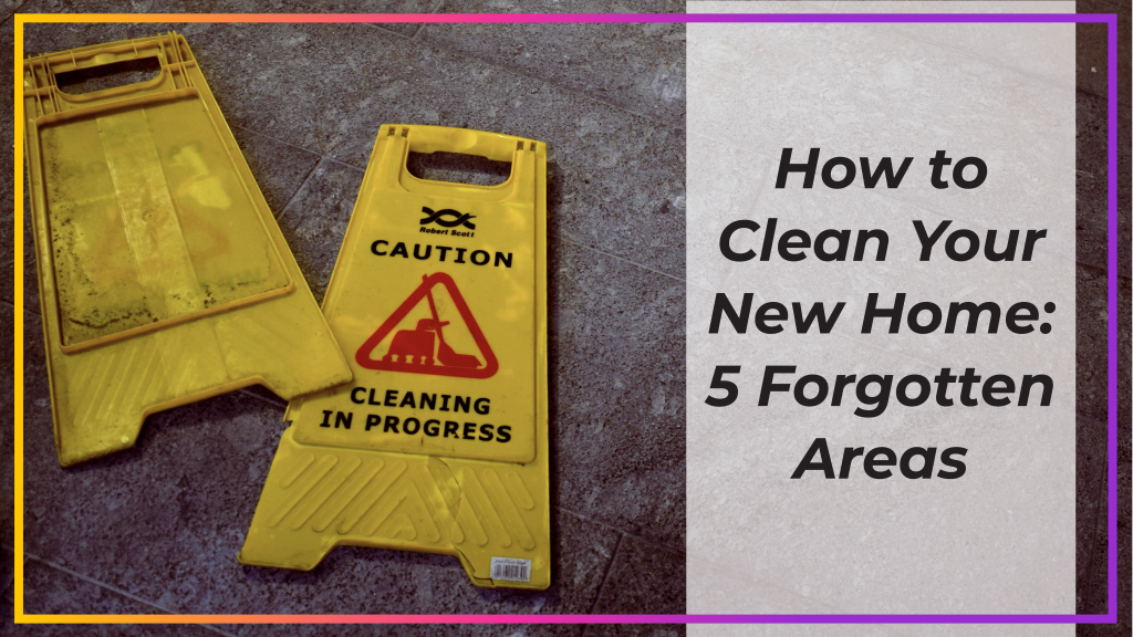 how to clean your new home